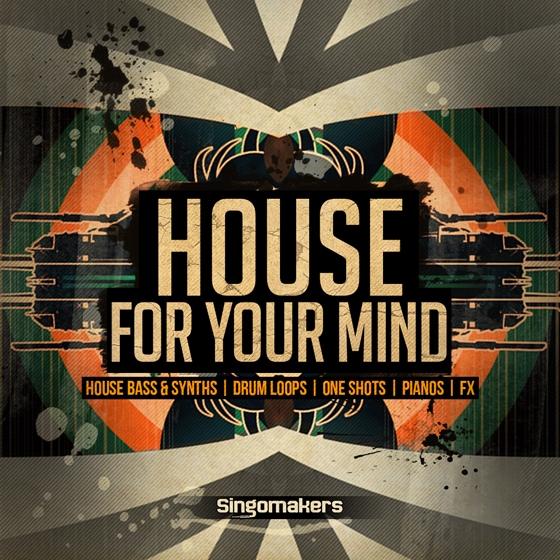Singomakers House For Your Mind MULTiFORMAT